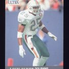 1991 Ultra Football #091 Louis Oliver - Miami Dolphins