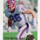 1994 Ultra Football #345 Pete Metzelaars - Buffalo Bills