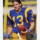 1994 Ultra Football #167 Chris Miller - Los Angeles Rams