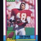 1990 Topps Football #250 Todd McNair RC - Kansas City Chiefs