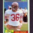 1981 Topps Football #302 Paul Hofer - San Francisco 49ers Vg