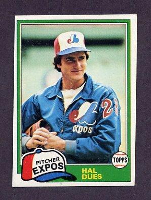 1981 Topps Baseball #071 Hal Dues - Montreal Expos