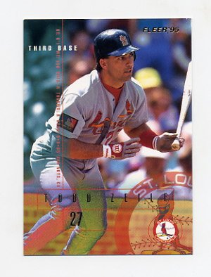 1995 Fleer Baseball #513 Todd Zeile - St. Louis Cardinals