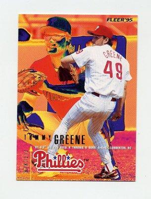1995 Fleer Baseball #392 Tommy Greene - Philadelphia Phillies