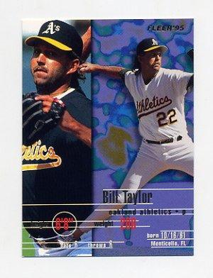 1995 Fleer Baseball #255 Bill Taylor - Oakland A's