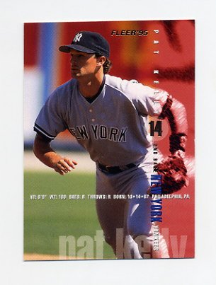 1995 Fleer Baseball #073 Pat Kelly - New York Yankees