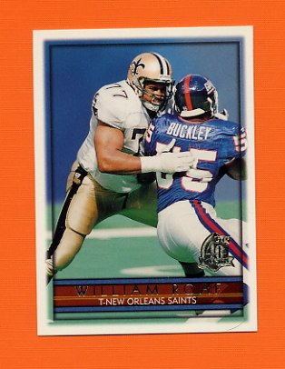 1996 Topps Football #264 William Roaf - New Orleans Saints