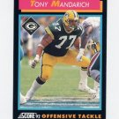 1992 Score Football #337 Tony Mandarich - Green Bay Packers