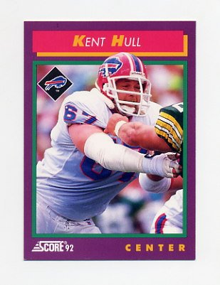 1992 Score Football #167 Kent Hull - Buffalo Bills