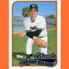 1989 Topps Baseball #783 Trevor Wilson RC - San Francisco Giants ExMt