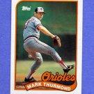 1989 Topps Baseball #152 Mark Thurmond - Baltimore Orioles