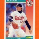 1992 Score Baseball #268 Paul Kilgus - Baltimore Orioles