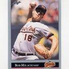 1992 Leaf Baseball #262 Bob Milacki - Baltimore Orioles