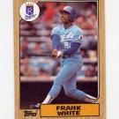 1987 Topps Baseball #692 Frank White - Kansas City Royals