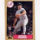 1987 Topps Baseball #316 Brian Fisher - New York Yankees