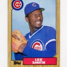 1987 Topps Baseball #023 Lee Smith - Chicago Cubs