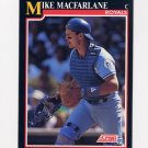 1991 Score Baseball #839 Mike Macfarlane - Kansas City Royals