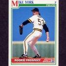 1991 Score Baseball #738 Mike York RC - Pittsburgh Pirates