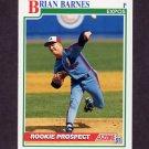 1991 Score Baseball #708 Brian Barnes RC - Montreal Expos