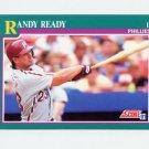 1991 Score Baseball #615 Randy Ready - Philadelphia Phillies