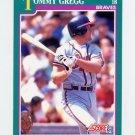 1991 Score Baseball #606 Tommy Gregg - Atlanta Braves