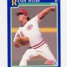 1991 Score Baseball #501 Randy Myers - Cincinnati Reds