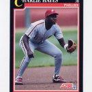 1991 Score Baseball #238 Charlie Hayes - Philadelphia Phillies