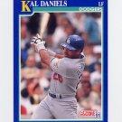 1991 Score Baseball #020 Kal Daniels - Los Angeles Dodgers