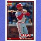 1991 Topps Baseball #604 Billy Hatcher - Cincinnati Reds