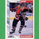 1992-93 Score Hockey #244 Rob Brown - Chicago Blackhawks