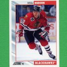 1992-93 Score Hockey #156 Mike Hudson - Chicago Blackhawks