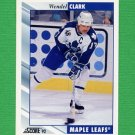 1992-93 Score Hockey #110 Wendel Clark - Toronto Maple Leafs