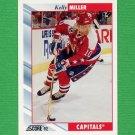 1992-93 Score Hockey #055 Kelly Miller - Washington Capitals