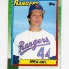 1990 Topps Baseball #463 Drew Hall - Texas Rangers