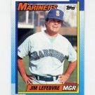 1990 Topps Baseball #459 Jim Lefebvre MG - Seattle Mariners