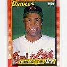 1990 Topps Baseball #381 Frank Robinson MG - Baltimore Orioles