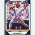 1991 Leaf Baseball #088 Tom Browning - Cincinnati Reds