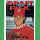 1995 Topps Baseball #421 Ryan Nye RC - Philadelphia Phillies