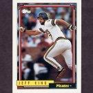 1992 Topps Baseball #693 Jeff King - Pittsburgh Pirates