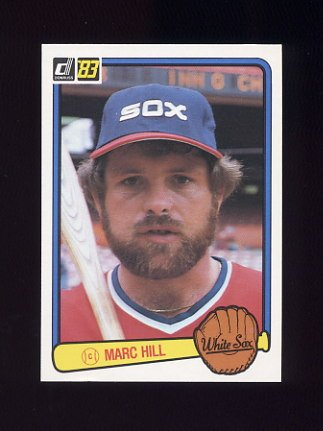 1983 Donruss Baseball #230 Marc Hill - Chicago White Sox