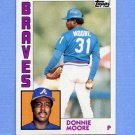 1984 Topps Baseball #207 Donnie Moore - Atlanta Braves