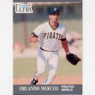 1991 Ultra Baseball #284 Orlando Merced RC - Pittsburgh Pirates