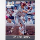 1991 Ultra Baseball #264 Von Hayes - Philadelphia Phillies