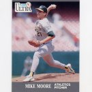 1991 Ultra Baseball #252 Mike Moore - Oakland A's