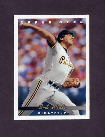 1993 Upper Deck Baseball #078 Bob Walk - Pittsburgh Pirates
