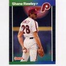 1989 Donruss Baseball #251 Shane Rawley - Philadelphia Phillies