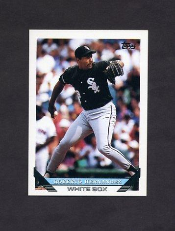 1993 Topps Baseball #070 Roberto Hernandez - Chicago White Sox