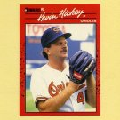 1990 Donruss Baseball #583 Kevin Hickey - Baltimore Orioles