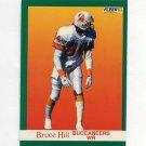 1991 Fleer Football #377 Bruce Hill - Tampa Bay Buccaneers