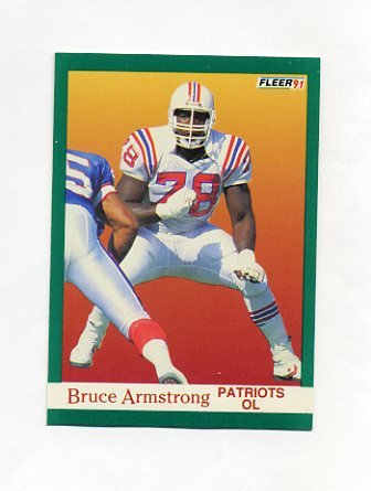 1991 Fleer Football #134 Bruce Armstrong - New England Patriots
